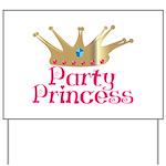 Party Princess Yard Sign