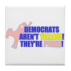 Democrats Are Pinko Tile Coaster