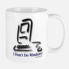 I Don't Do Windows! Mug