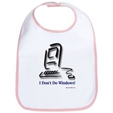 I Don't Do Windows! Bib