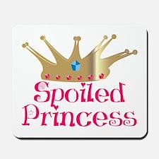 Spoiled Princess Mousepad