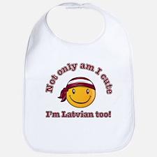 Not only am I cute I'm Latvian too Bib
