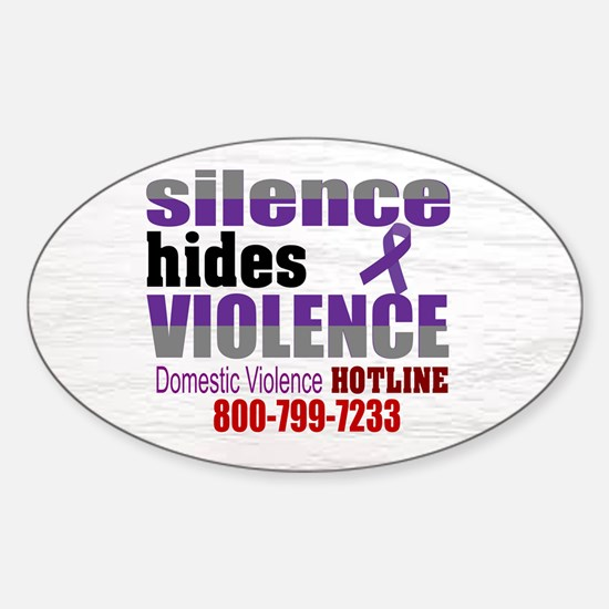 Domestic Violence - Silence Hides Violence Decal