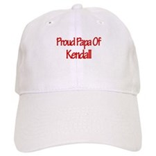 Proud Papa of Kendall Baseball Cap