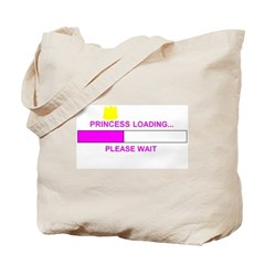 PRINCESS LOADING... Tote Bag