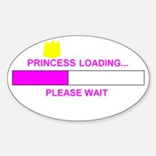 PRINCESS LOADING... Oval Decal