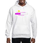 PRINCESS LOADING... Hooded Sweatshirt
