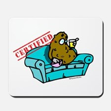 Certified Couch Potato (2) Mousepad