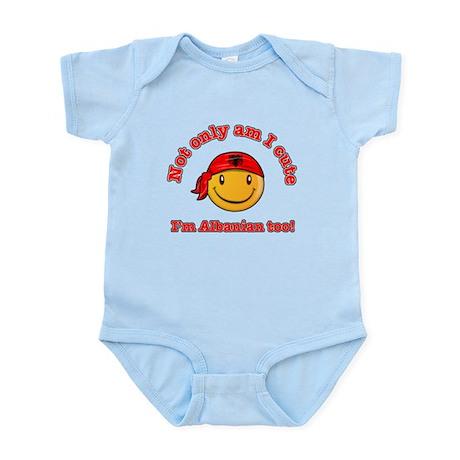 Not only am i cute I'm Albanaian too Infant Bodysu