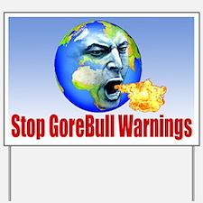GoreBull Warnings Yard Sign