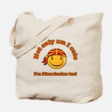 Not only am I cute I'm Macedonian too Tote Bag