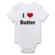 I Love Butter Infant Bodysuit