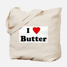 I Love Butter Tote Bag