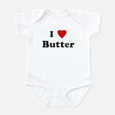 I Love Butter Infant Bodysuit