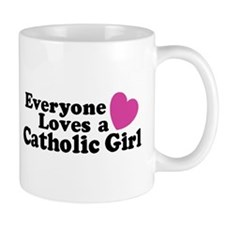 Everyone Loves a Catholic Gir Mug