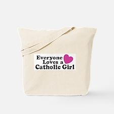 Everyone Loves a Catholic Gir Tote Bag