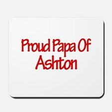 Proud Papa of Ashton Mousepad