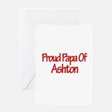 Proud Papa of Ashton Greeting Card