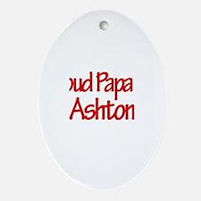 Proud Papa of Ashton Oval Ornament
