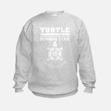 Turtle running team slow as shell Sweatshirt