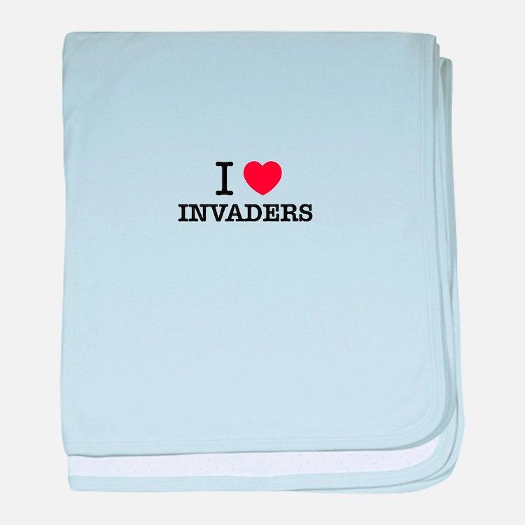 I Love INVADERS baby blanket