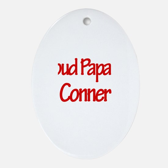 Proud Papa of Conner Oval Ornament