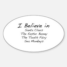I Believe In Oval Decal