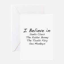 I Believe In Greeting Card