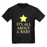 about a baby Kids Dark T-Shirt
