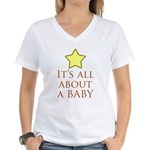about a baby Women's V-Neck T-Shirt