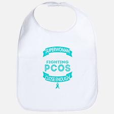 I am not superwoman, I am fighting PCOS T-shir Bib