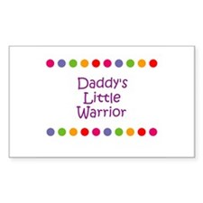Daddy's Little Warrior Rectangle Decal