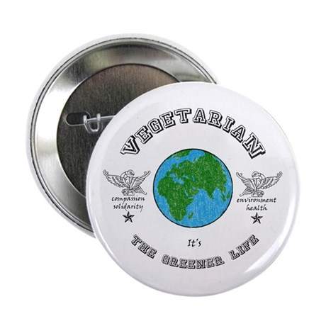 """Vegetarian -it's the greener life. 2.25"""" Button"""