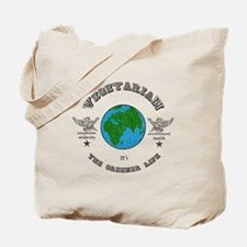 Vegetarian -it's the greener life. Tote Bag