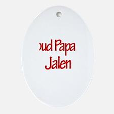 Proud Papa of Jalen Oval Ornament