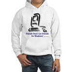 Friends Don't Let Friends Hooded Sweatshirt