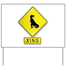 Tyrannosaurus Rex XING Yard Sign