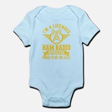 I am a licensed ham radio T-shirt Body Suit