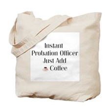 Probation Officer Tote Bag