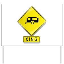 Trailer XING Yard Sign