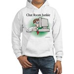 Chat Room Junkie #1 Hooded Sweatshirt