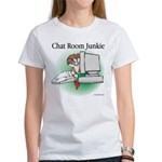 Chat Room Junkie #1 Women's T-Shirt