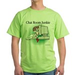 Chat Room Junkie #1 Green T-Shirt