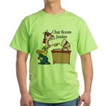 Chat Room Junkie #2 Green T-Shirt