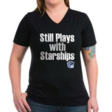 Still Plays With Starships Shirt