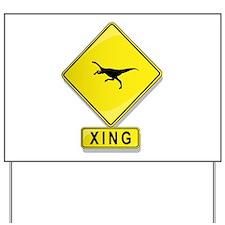 Tachodon XING Yard Sign