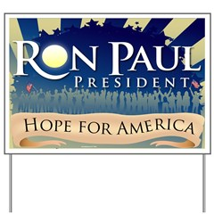 Ron Paul Premium Hope for America Yard Sign