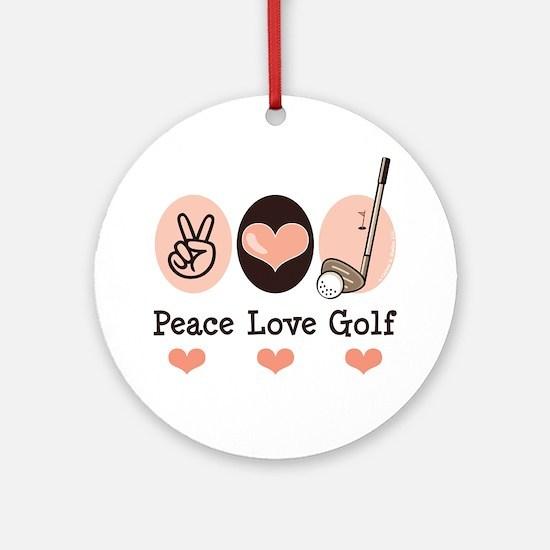 Peace Love Golf Golfing Ornament (Round)