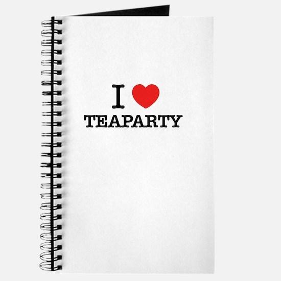I Love TEAPARTY Journal