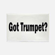 Got Trumpet? Rectangle Magnet